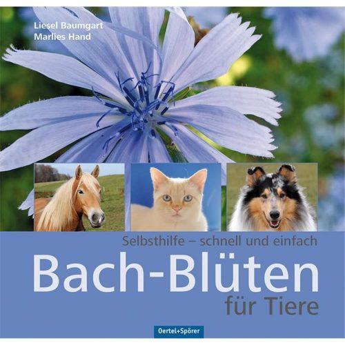 OERTEL-SPOERER-Buch-BACH-BLUETEN-FUER-TIERE-von-Liesel-Baumgart-Marlies-Hand Pfotenoase